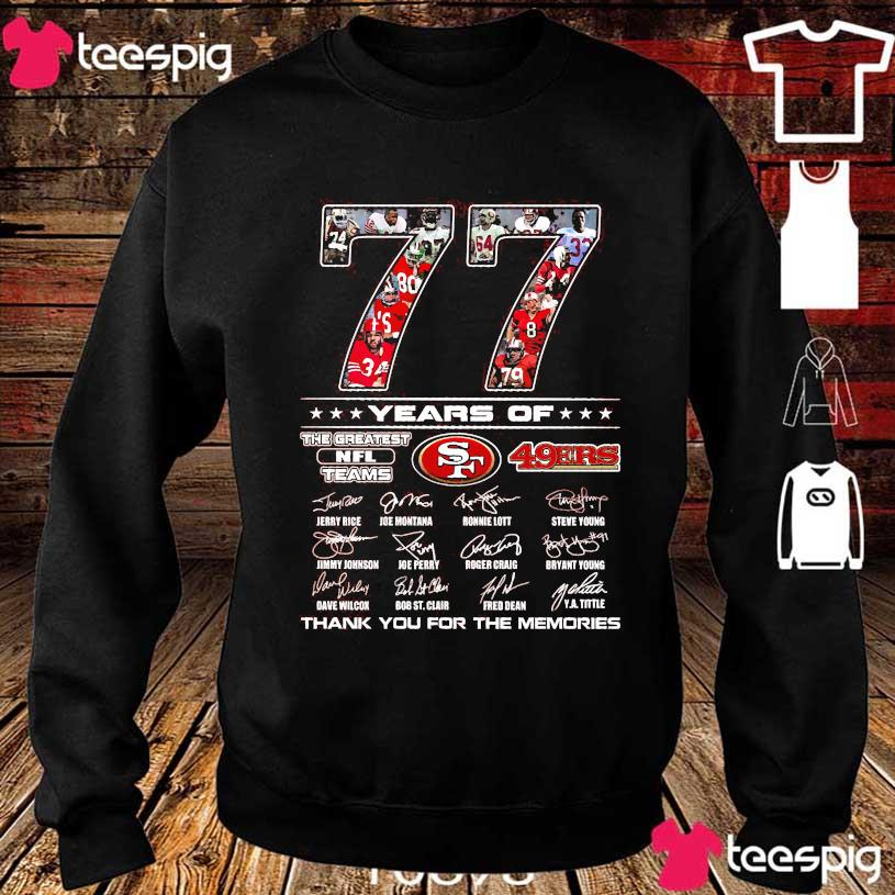 77 Years of The Greatest NFL teams 49ERS thank You for the memories signatures s sweater