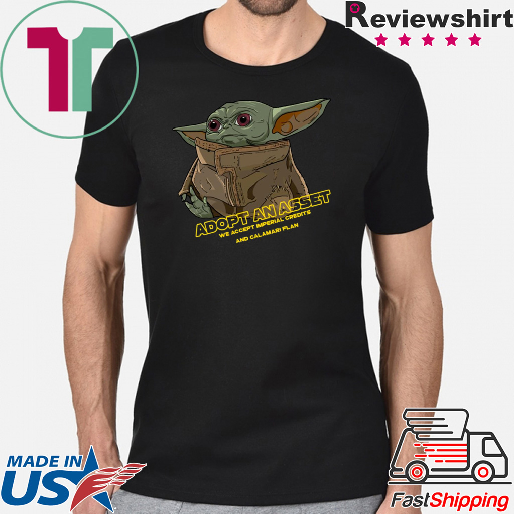 Mandalorian Baby Yoda Adopt An Asset Shirt