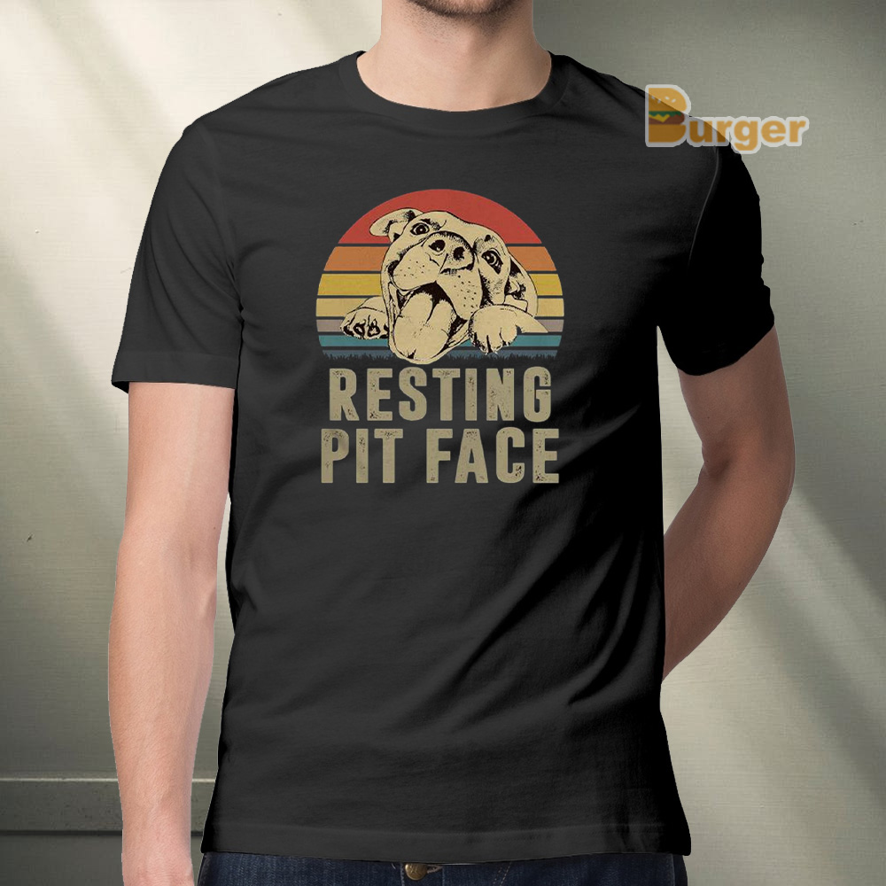 Resting Pit Face Dog Vintage Gift Mens Womens Girls Unisex T-Shirt Sweatshirt Female Ladies Mothers Fathers Day
