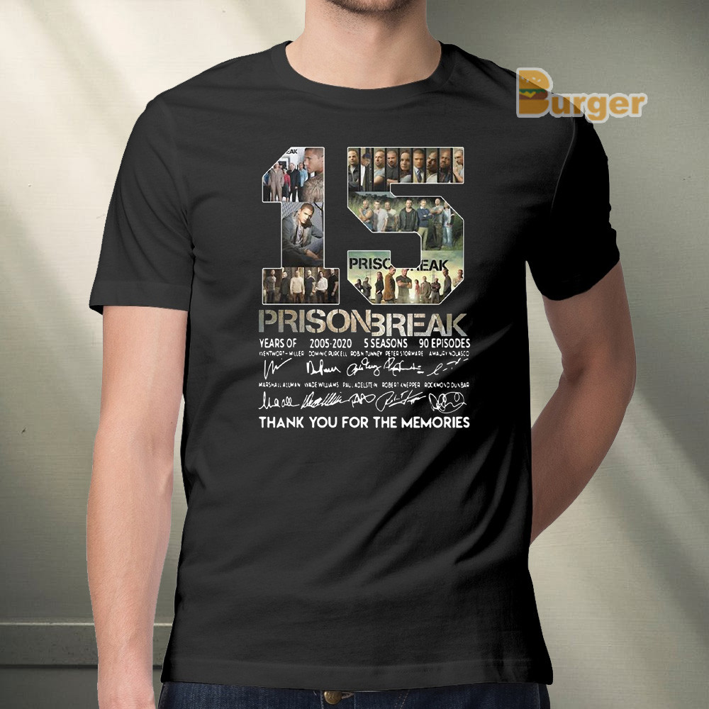 15th Years Of Prison Break 2005-2020 Signature Thank You For The Memories Tee Shirt