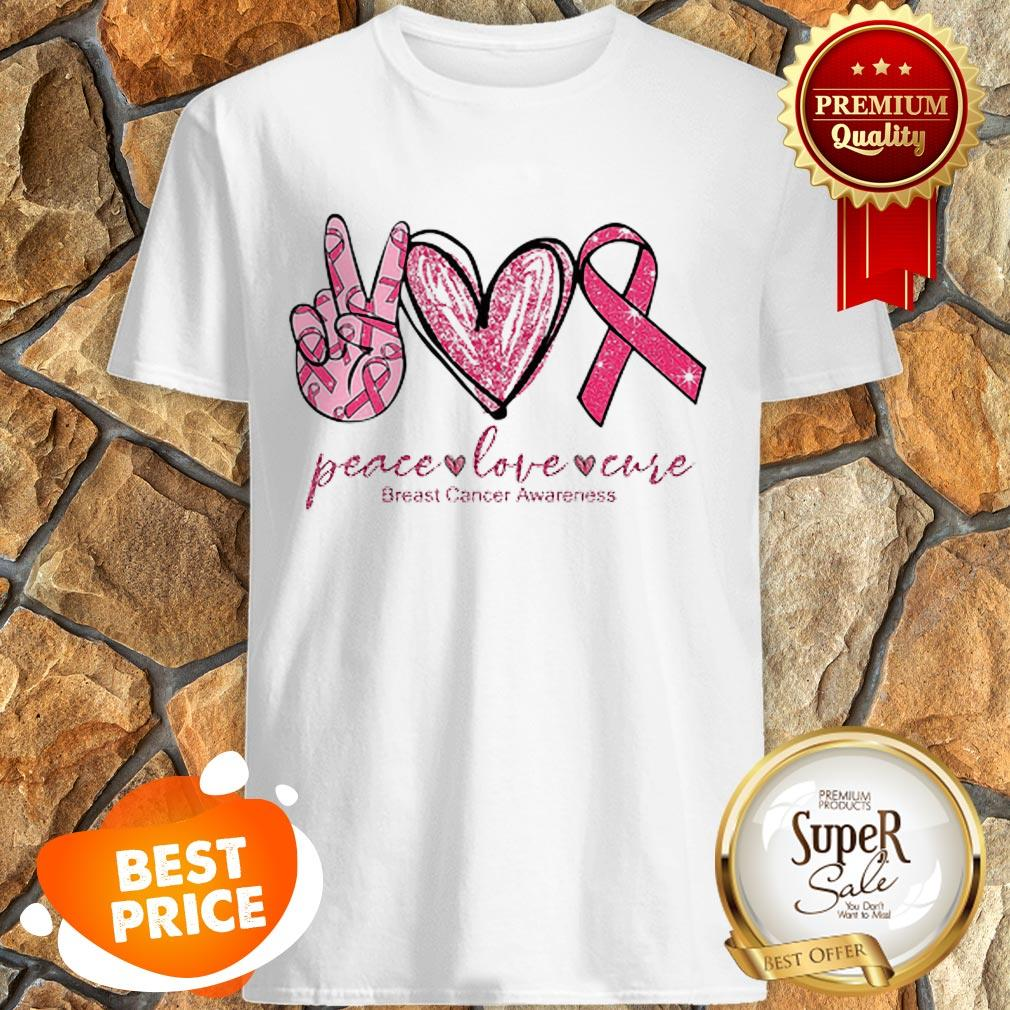Peace Love Cure Breast Cancer Awareness Shirt