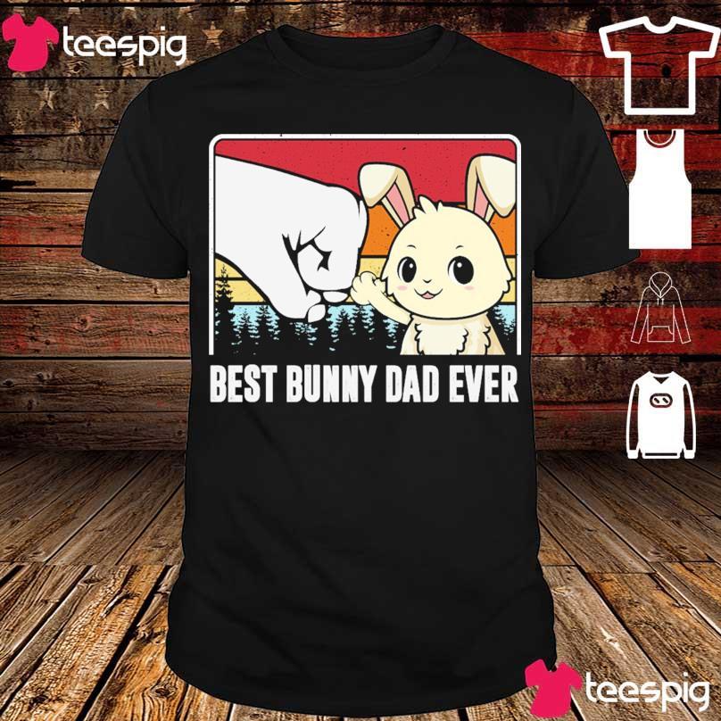 Best bunny Dad ever vintage shirt