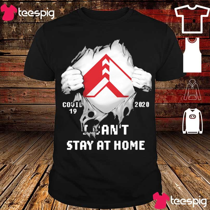 Blood inside me American Woodmark Corporation covid-19 2020 i can't stay at home shirt