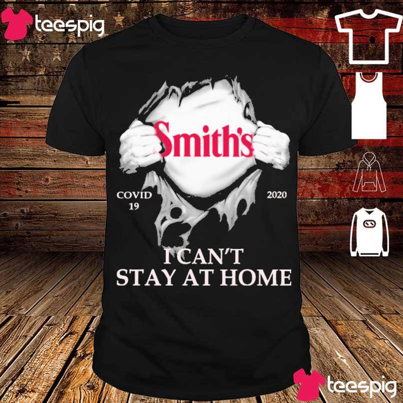 Blood inside me Smith's covid 19 2020 i can't stay at home shirt