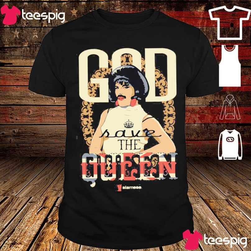 God have the Queen siamese shirt