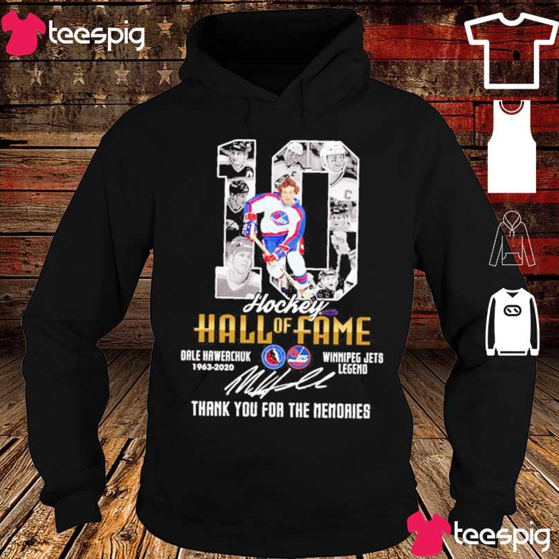 10 Hockey Hall of Fame Dale hawerchuk 1963 2020 Winnipeg jets legend signature s hoodie