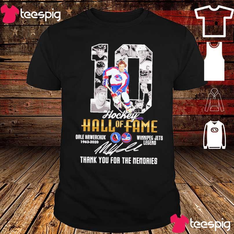10 Hockey Hall of Fame Dale hawerchuk 1963 2020 Winnipeg jets legend signature shirt
