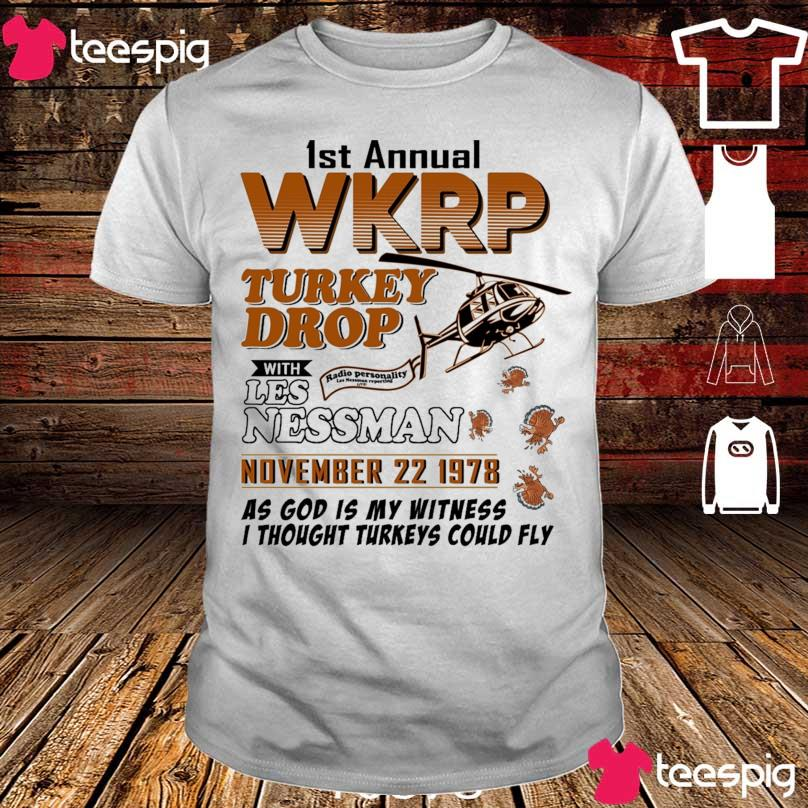 1st annual Wkrp Turkey Drop with Les Nessman november 22 1978 shirt