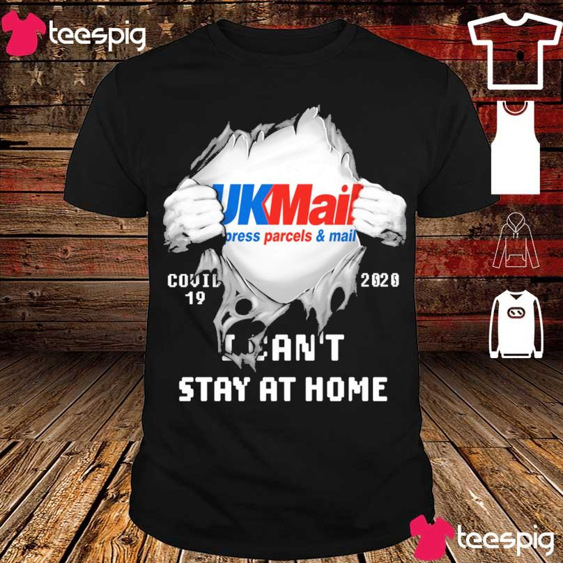 Blood inside Me UkMail press parcel mail Covid 19 2020 I can't stay at home shirt