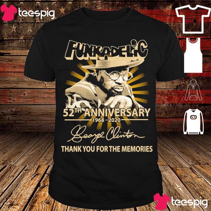 Funkadelic 52TH Anniversary 1968 2020 signature shirt