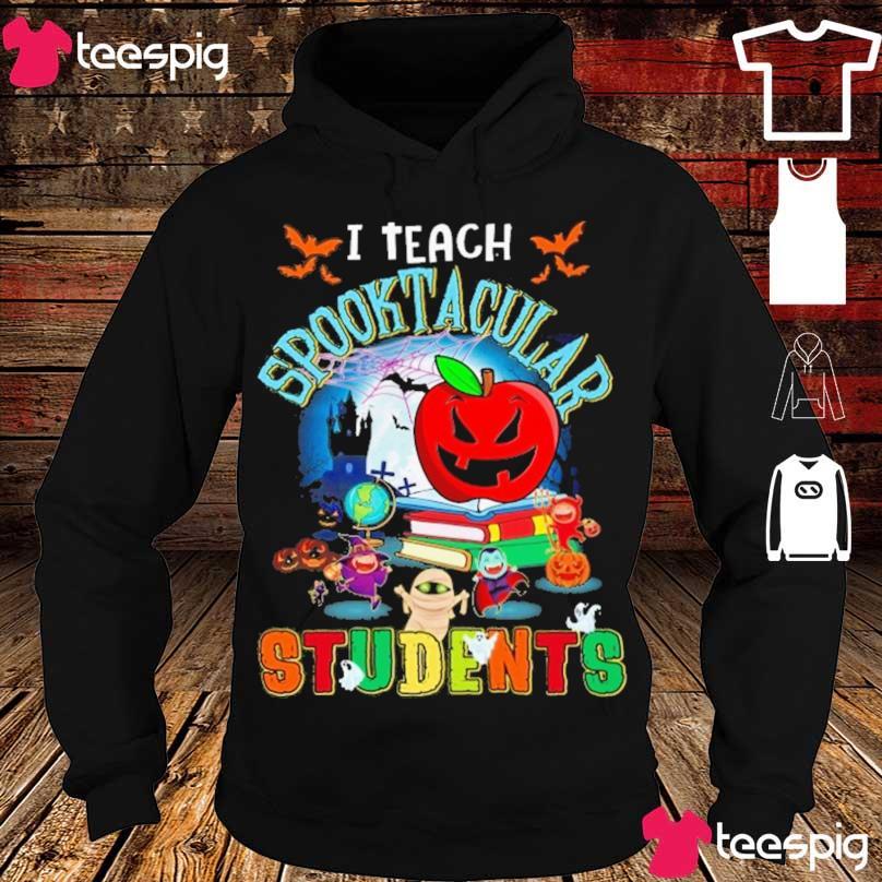 I teach Spooktacular Students Halloween s hoodie