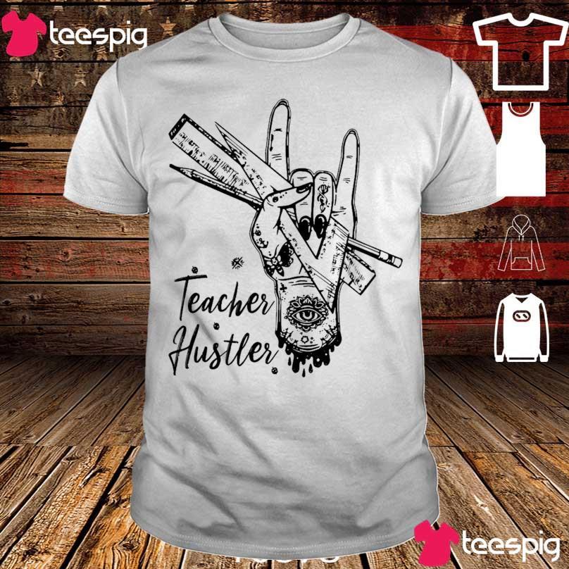 Post Malone Teacher Hustles shirt