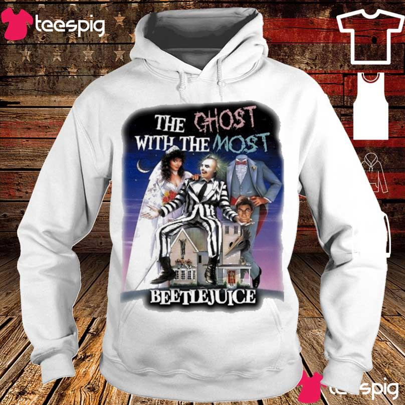 The Ghost with the most Beetlejuice s hoodie