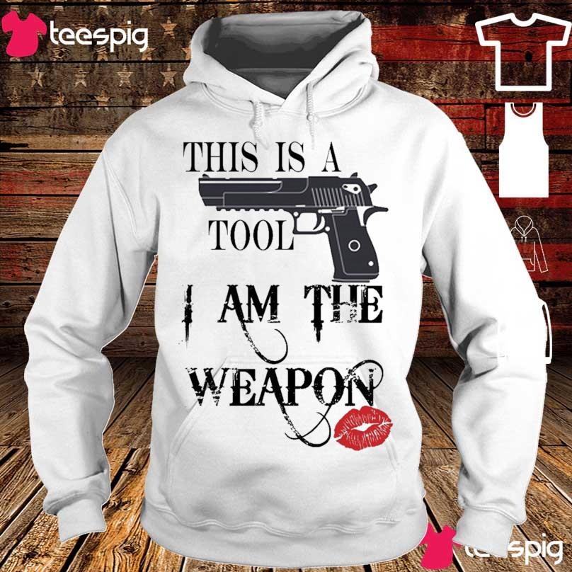 This is a Tool I am the Weapon s hoodie