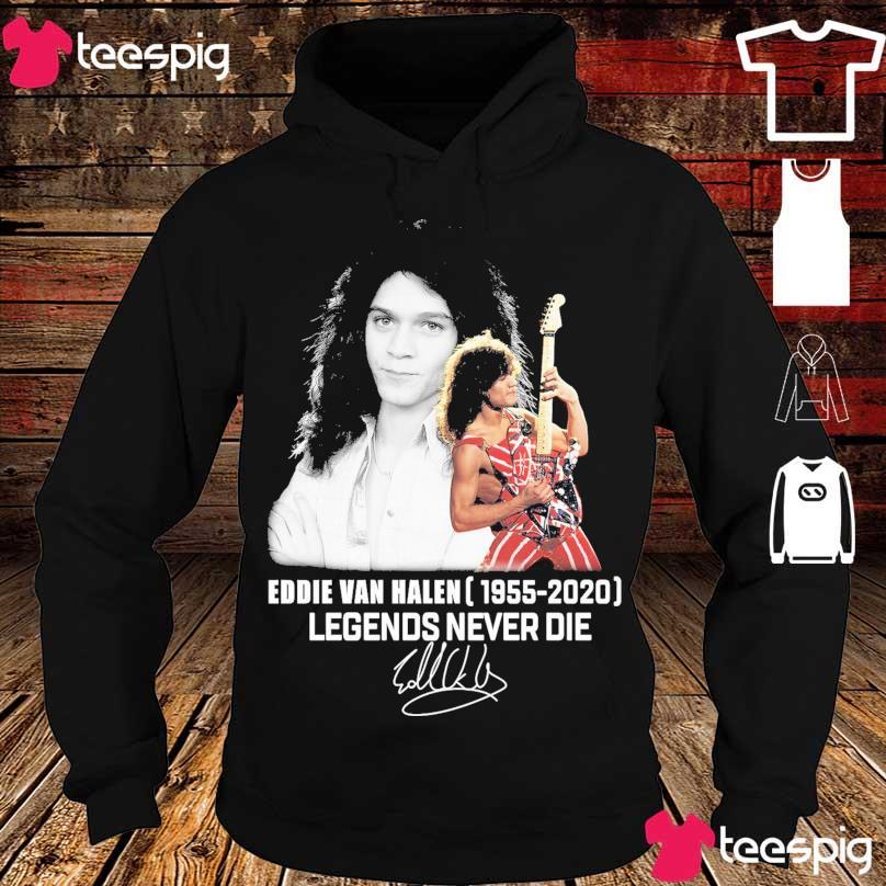Official Eddie Van Halen 1955 2020 Legends never die signatures s hoodie