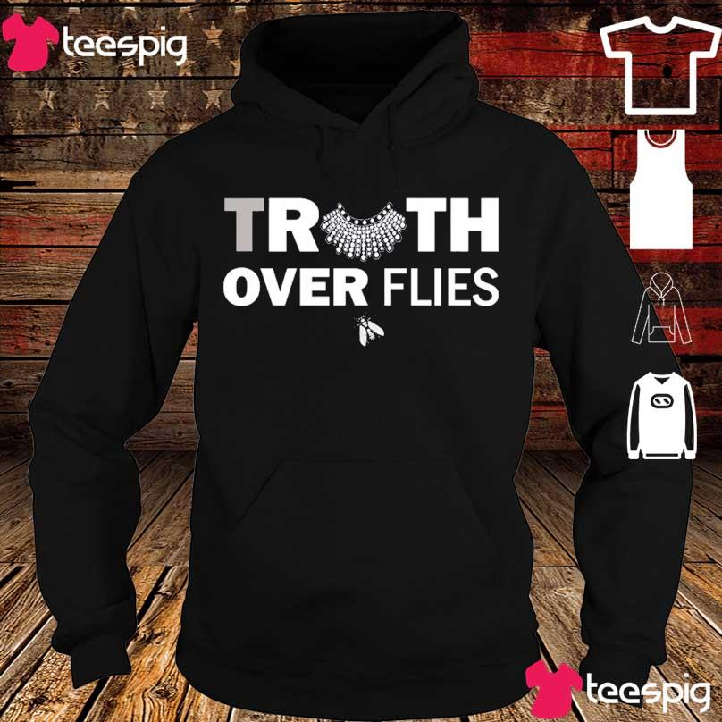 Official RBG Truth over Flies s hoodie
