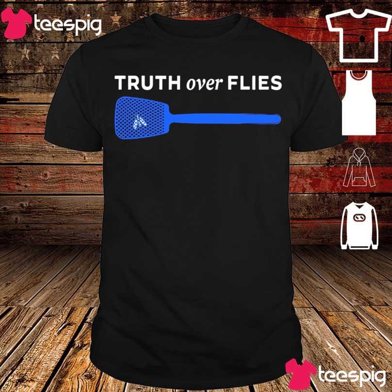 Official Truth over Flies shirt