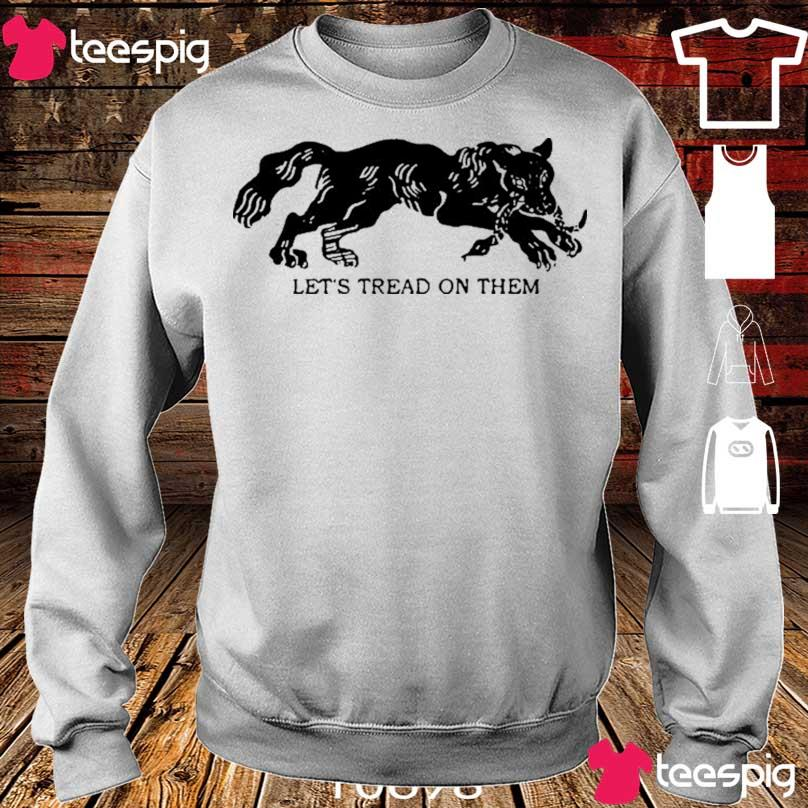Official Tiger Let's Tread On Them Shirt sweater